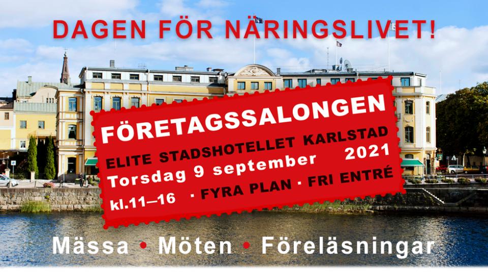 Företagssalongen. Elite Stadshotellet Karlstad. Dagen för näringslivet.